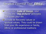 the most essential tool ethics