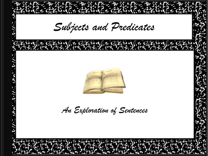 subjects and predicates n.