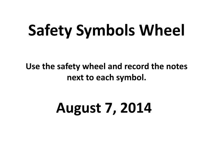 safety symbols wheel use the safety wheel and record the notes next to each symbol n.