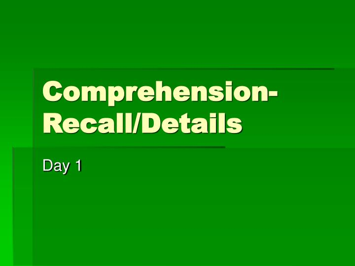comprehension recall details n.