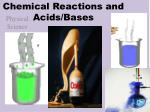 chemical reactions and acids bases
