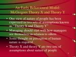 an early behavioural model mcgregors theory x and theory y