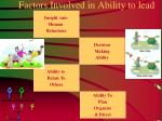 factors involved in ability to lead