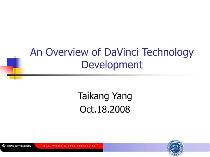 an overview of davinci technology development n.