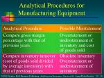 analytical procedures for manufacturing equipment