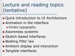 lecture and reading topics tentative
