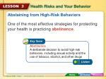 abstaining from high risk behaviors