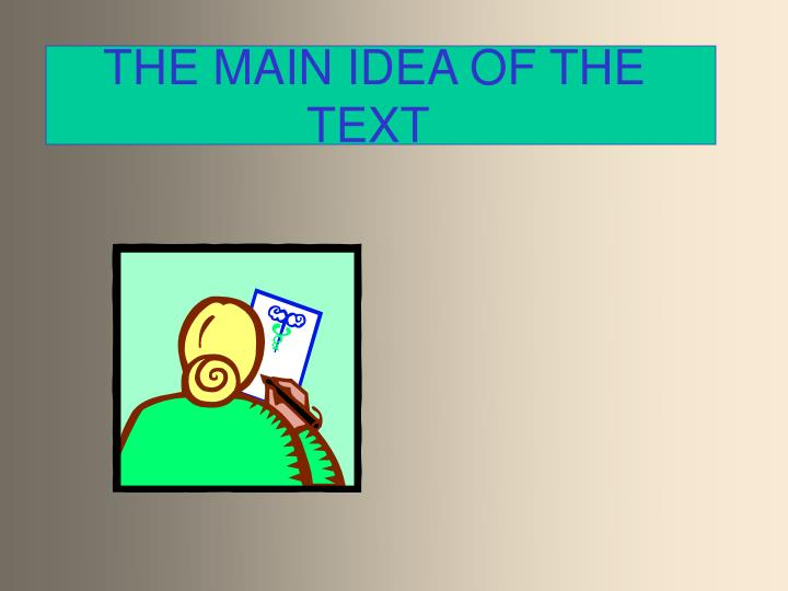 the main idea of the text n.