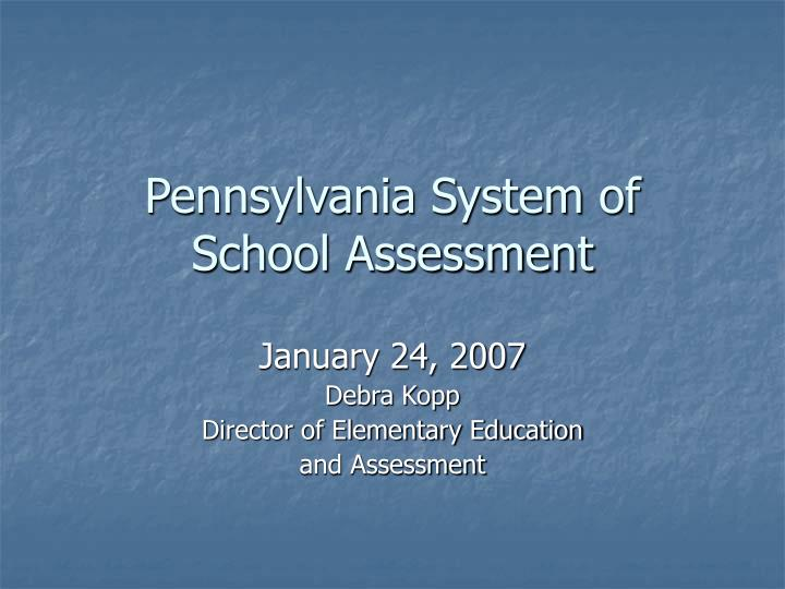 pennsylvania system of school assessment n.