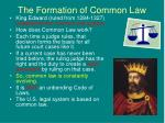 the formation of common law