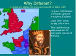 why different it started with william the conqueror ruled from 1066 1087