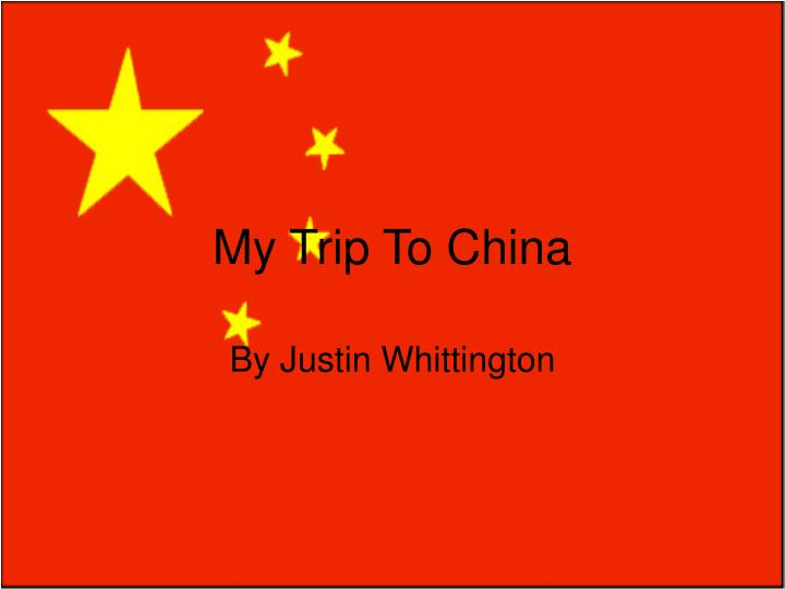 my trip to china n.