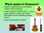 what makes it flamenco