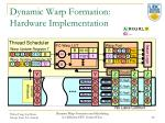dynamic warp formation hardware implementation
