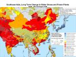 southeast asia long term change in water stress and power plants 2025 ipcc scenario a1b