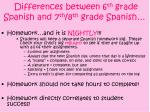 differences between 6 th grade spanish and 7 th 8 th grade spanish