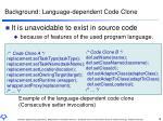 background language dependent code clone