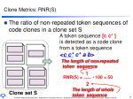clone metrics rnr s