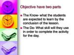 objective have two parts