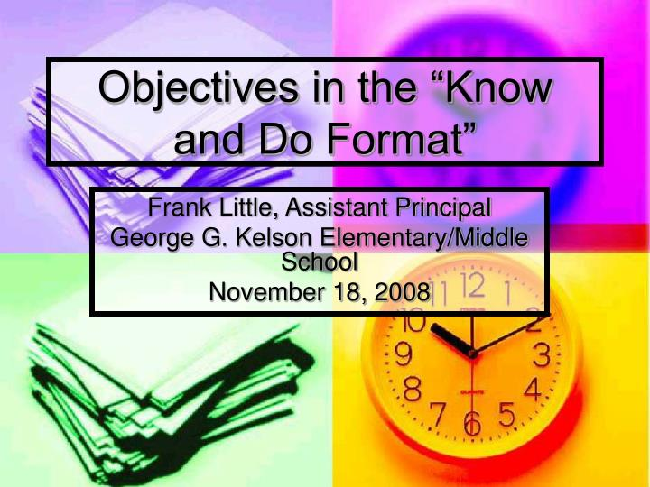 objectives in the know and do format n.