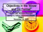 objectives in the know and do format