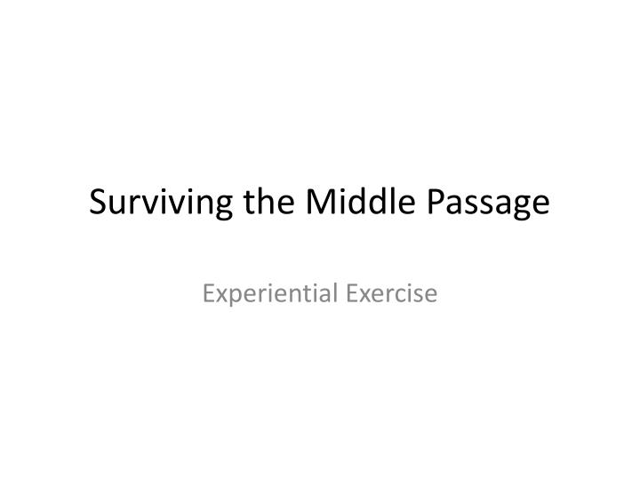 surviving the middle passage n.