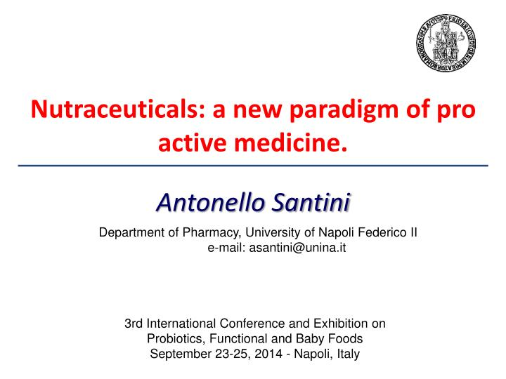 nutraceuticals a new paradigm of pro active medicine n.