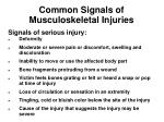 common signals of musculoskeletal injuries
