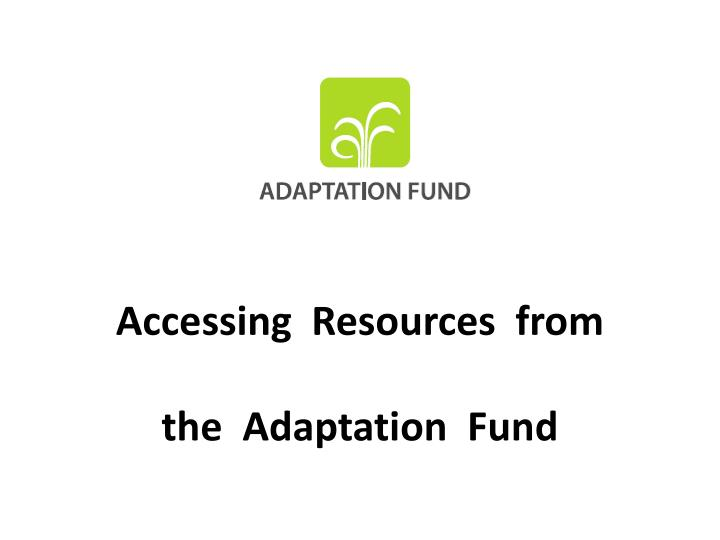 accessing resources from the adaptation fund n.