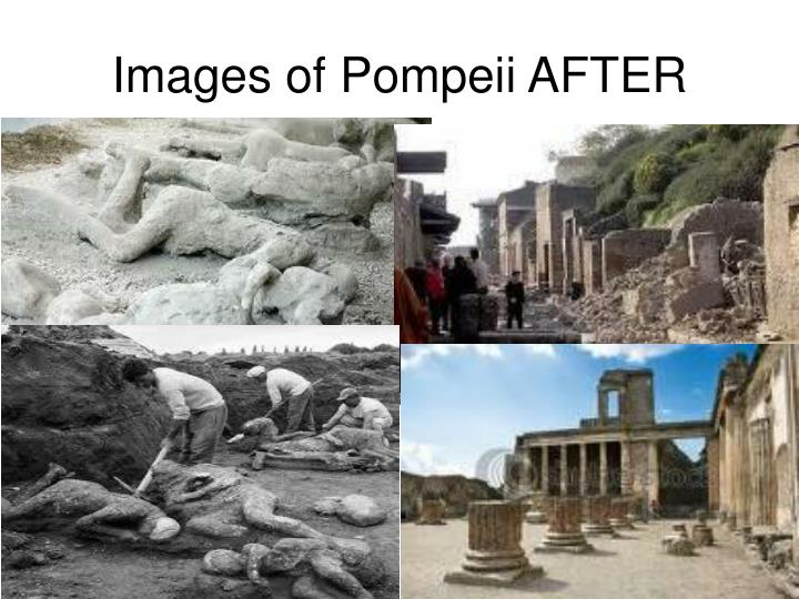 Images of Pompeii AFTER