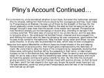 pliny s account continued