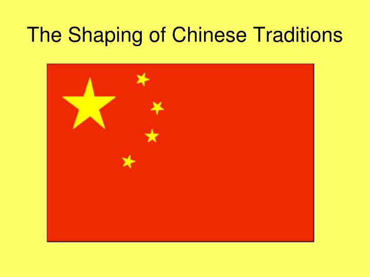 the shaping of chinese traditions n.