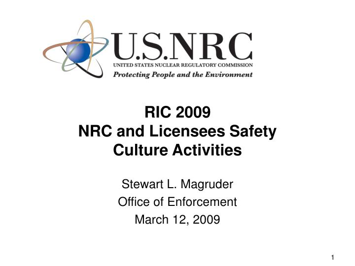 ric 2009 nrc and licensees safety culture activities n.