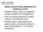 safety culture policy statement s tasking cont d