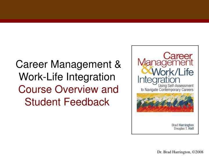 career management work life integration course overview and student feedback n.