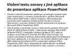 vlo en textu osnovy z jin aplikace do prezentace aplikace powerpoint