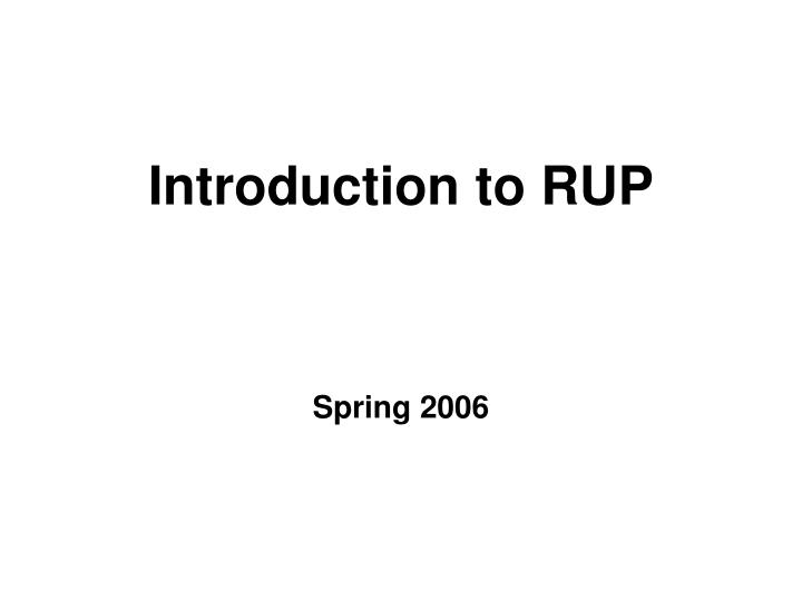 introduction to rup n.