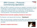 rrv comms protocols commencing operations