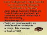 junior colleges and trade schools earn an associates degree certification or diploma
