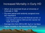 increased mortality in early hd
