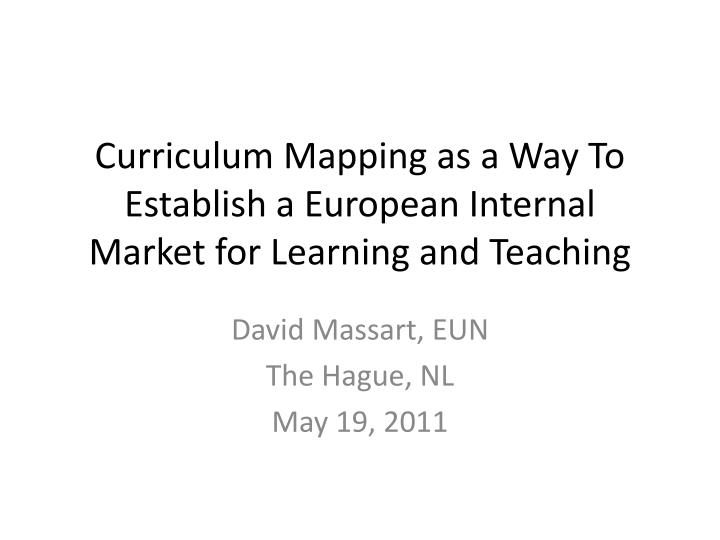 curriculum mapping as a way to establish a european internal market for learning and teaching n.