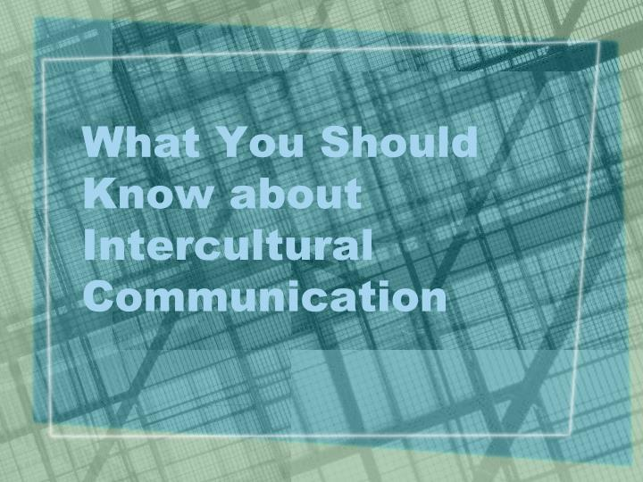 what you should know about intercultural communication n.