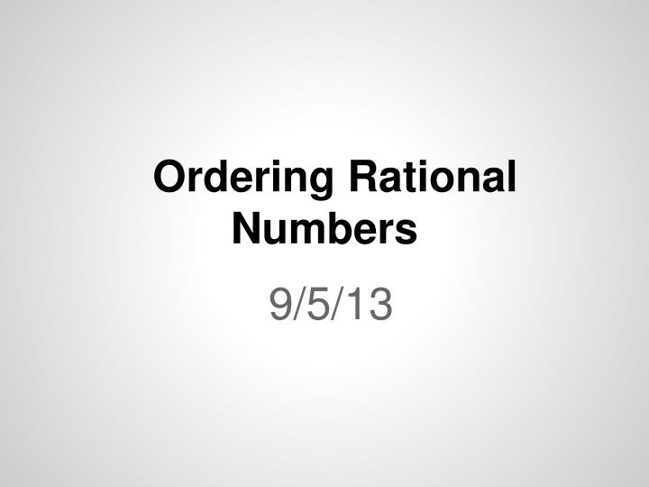 ordering rational numbers n.
