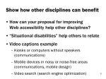 show how other disciplines can benefit