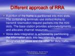 different approach of rra