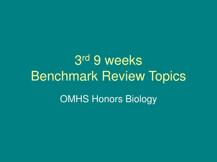 3 rd 9 weeks benchmark review topics n.