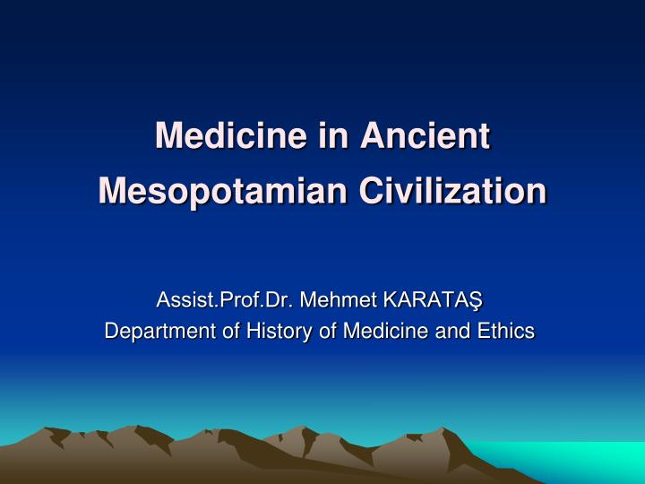 medicine in ancient mesopotamian civilization n.