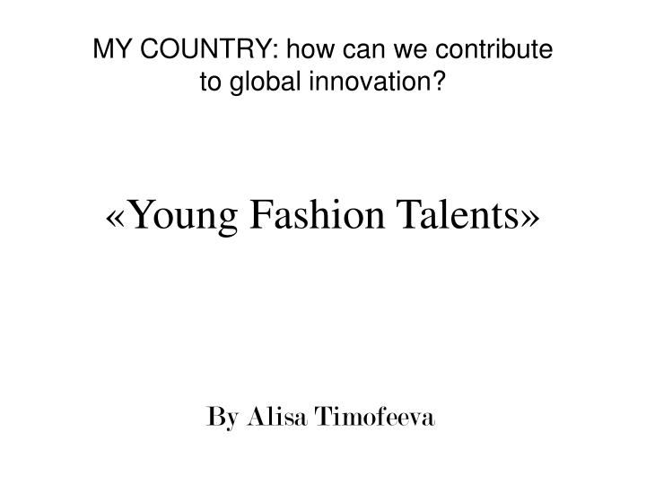 young fashion talents n.