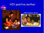 hiv positive mother