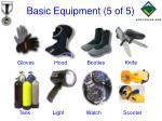 basic equipment 5 of 5